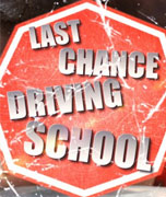 Last Chance Driving School